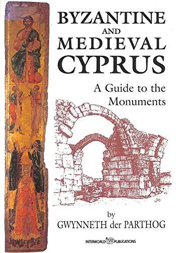 Byzantine and Medieval Cyprus By Gwynneth Der Parthog