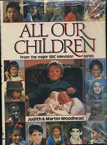 All Our Children By Martin Woodhead