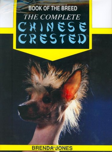 The Complete Chinese Crested By Brenda Jones