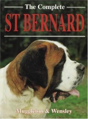 The Complete St. Bernard By Pat Muggleton