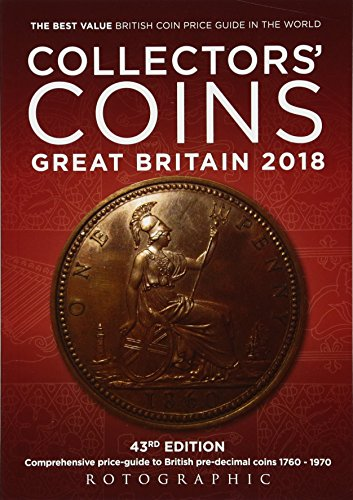Collectors' Coins: Great Britain 2018 British Pre-Decimal Coins 1760 - 1970 By Christopher Henry Perkins