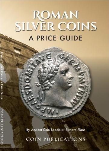 Roman Silver Coins: A Price Guide By Richard Plant