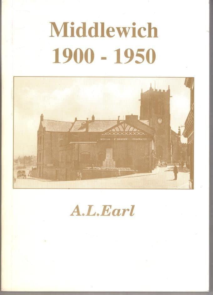 Middlewich, 1900-1950 By A.L. Earl