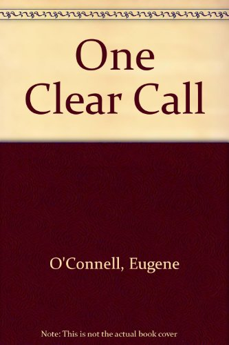 One Clear Call By Eugene O'Connell