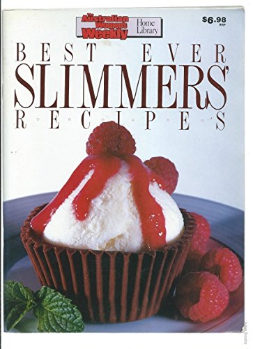 "Best Ever Slimmers Recipes (""Australian Women's Weekly"" Home Library) By Australian Women's Weekly Staff"