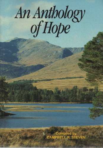 An Anthology of Hope By Campbell Steven