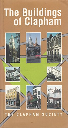 The Buildings of Clapham By Alyson Wilson