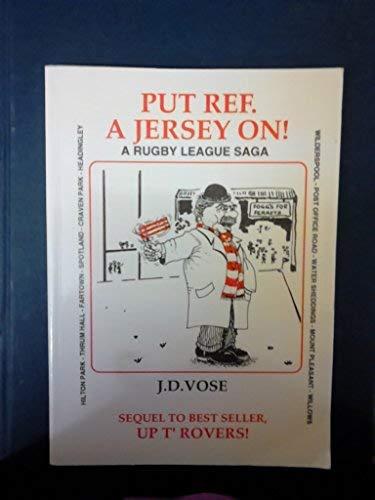 Put Ref. a Jersey on! By John D. Vose