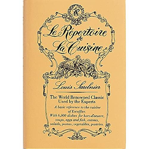Le Repertoire de la Cuisine by L. Saulnier