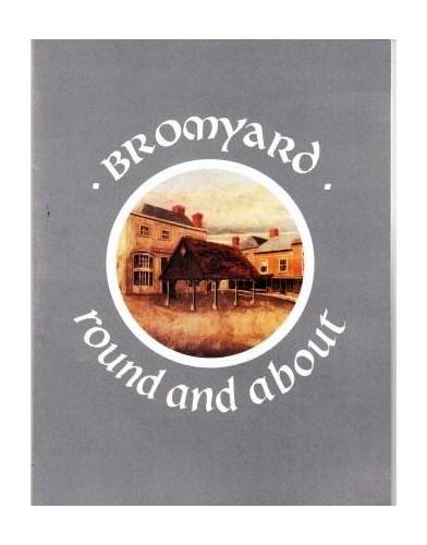 Bromyard Round and About By Deborah Waller