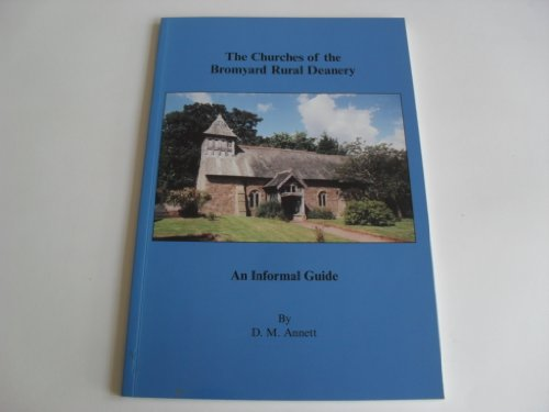 The Churches of the Bromyard Rural Deanery By David M. Annett