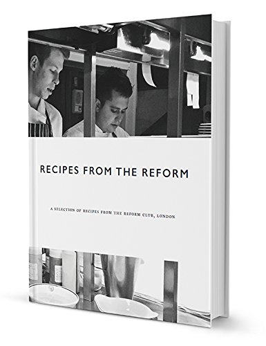 Recipes from the Reform By Craig McDonald Marshall