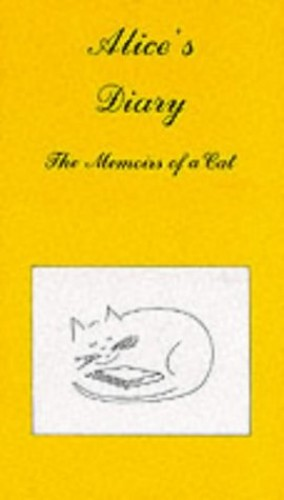 Alice's Diary: The Memoirs of a Cat By Vernon Coleman