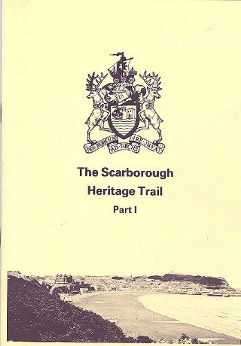 The Scarborough Heritage Trail By Helen Challen