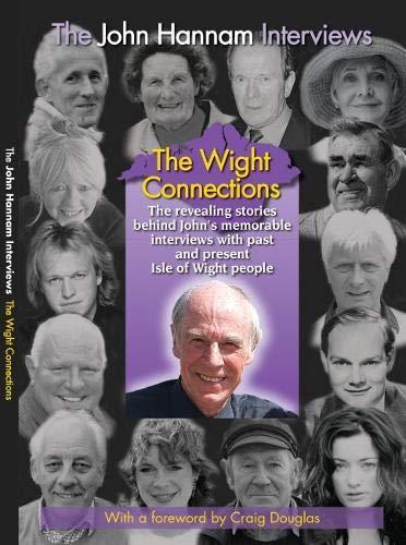 SYLVIA THE JOHN HANNAM INTERVIEWS THE WIGHT CONECTIONS By John Hannam