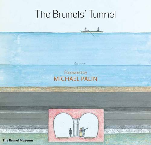 The Brunels' Tunnel by Andrew Mathewson