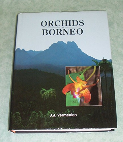 Orchids of Borneo: Vol. 2: Bulbophyllum by Jaap J. Vermeulen