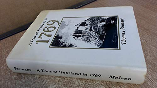 A Tour of Scotland in 1769 By Thomas Pennant