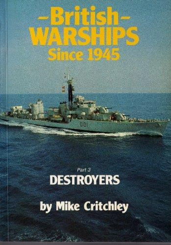 British Warships Since 1945 By K. Burns