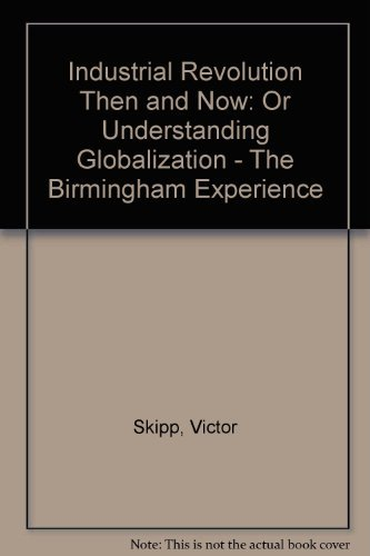 Industrial-Revolution-Then-and-Now-Or-Understanding-Globali-by-Skipp-Victor