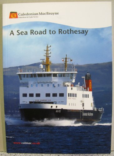 A Sea Road to Rothesay By Ian McCrorie