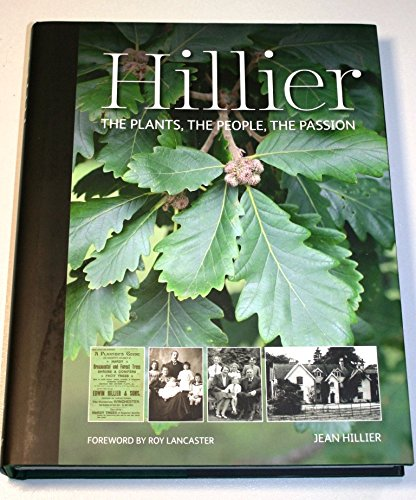 Hillier: the Plants, the People, the Passion by Jean Hillier