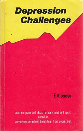 Depression Challenges By Eric Alexander Jensen