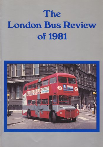 The London Bus Review of 1981