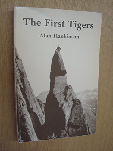 First Tigers By Alan Hankinson