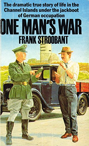 ONE MAN'S WAR. By Frank Stroobant