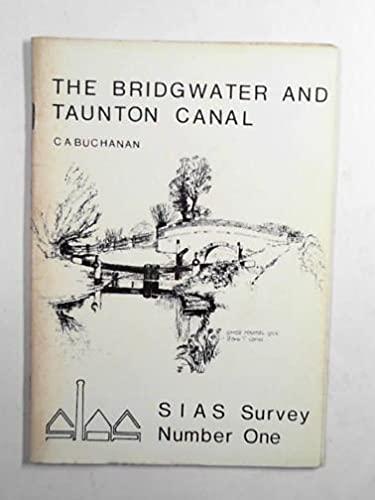 The Bridgwater and Taunton Canal (SIAS survey) By C. A. Buchanan