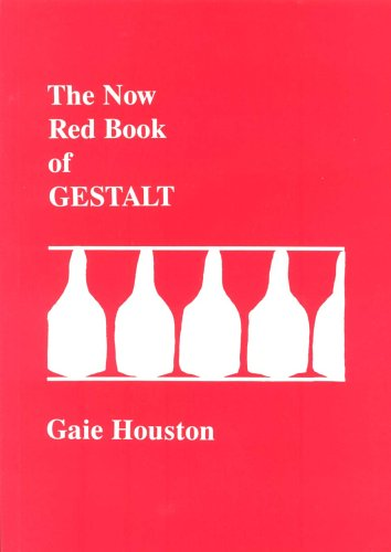 The Now Red Book of Gestalt (The red book series) By Gaie Houston