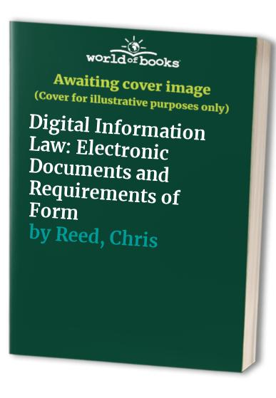 Digital Information Law By Chris Reed