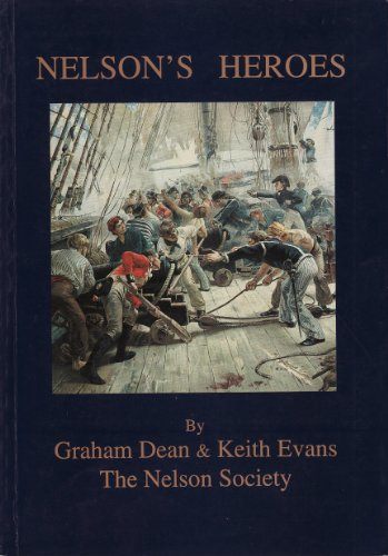 Nelson's Heroes By Keith Evans