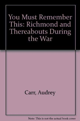 You Must Remember This By Audrey Carr