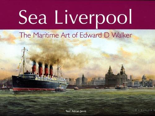 Sea Liverpool By Dr. Adrian Jarvis