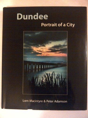 Dundee By Lorne MacIntyre