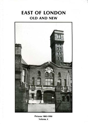 East of London Old and New By Volume editor Joyce Piggott