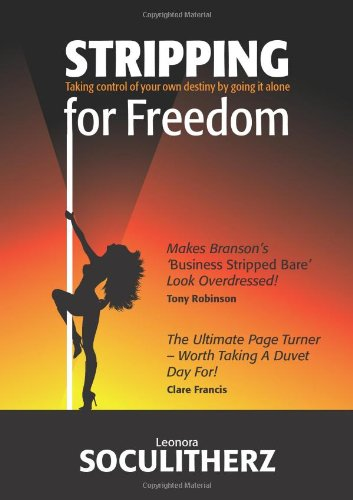 Stripping for Freedom By Leonora Soculitherz