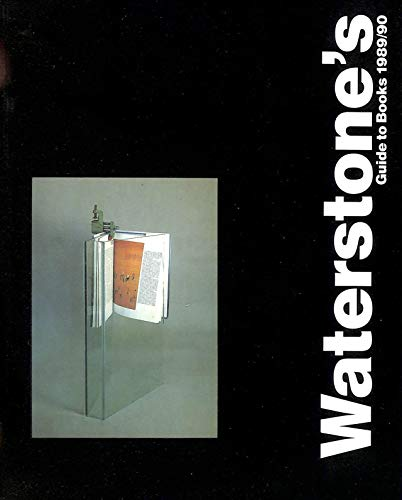 WATERSTONE 'S GUIDE TO BOOKS 1989/90