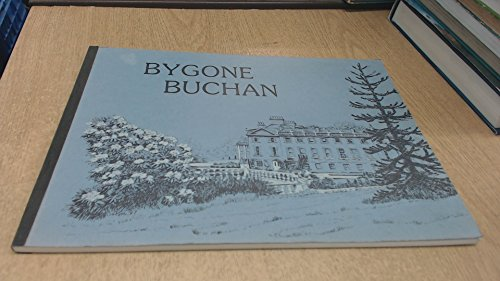 Bygone Buchan By Jim Buchan