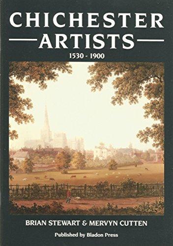 Chichester Artists, 1530-1900 By Brian Stewart