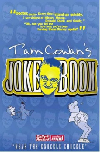"The ""Daily Record"" and ""Sunday Mail's"" Joke Book By Tam Cowan"