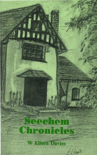 Seechem Chronicles By W.Eileen Davies