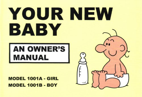 Your New Baby: An Owner's Manual By Martin Baxendale