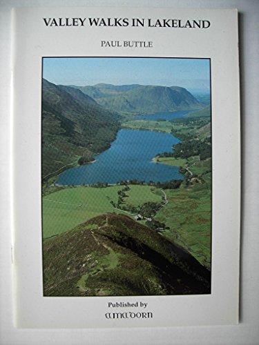 Valley Walks in Lakeland by Paul Buttle