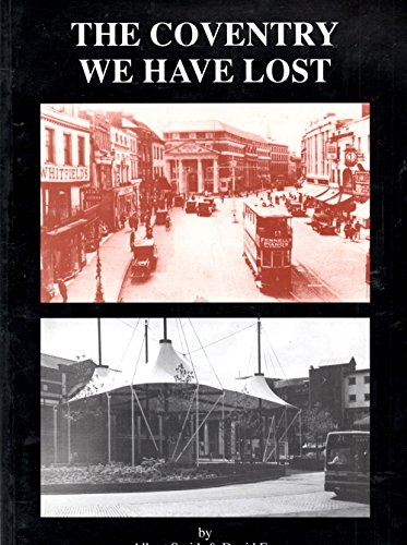 The Coventry We Have Lost By Albert Smith