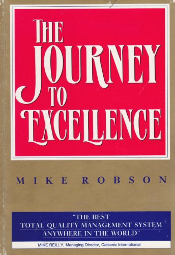 Journey to Excellence By Mike Robson