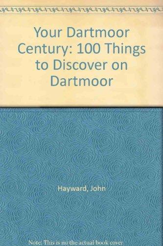 Your Dartmoor Century By John Hayward