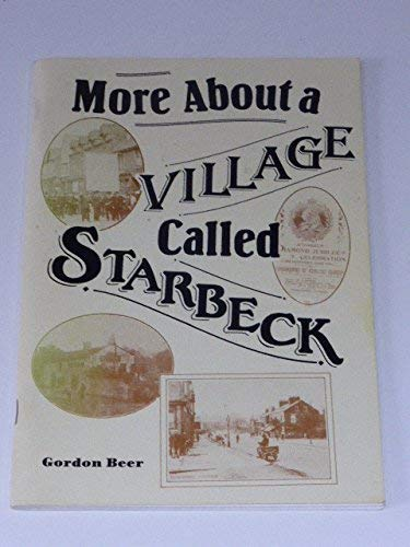 More about a village called Starbeck By Gordon Beer